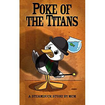 Poke of the Titans by MCM