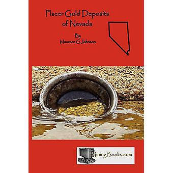 Placer Gold Deposits of Nevada by Johnson & Maureen G.