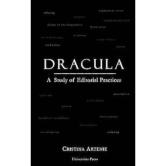 Dracula A Study of Editorial Practices by Artenie & Cristina