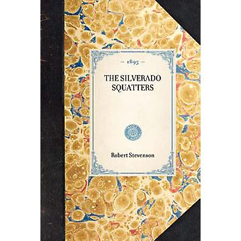 THE SILVERADO SQUATTERS by Robert Stevenson