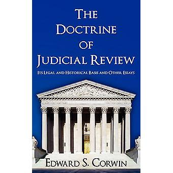 The Doctrine of Judicial Review by Corwin & Edward Samuel