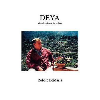 Deya Memoirs of an Artist Colony by DeMaria & Robert & Jr.