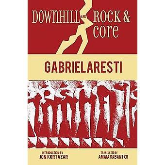 Downhill and Rock  Core by Aresti & Gabriel