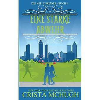 Eine starke Abwehr by McHugh & Crista