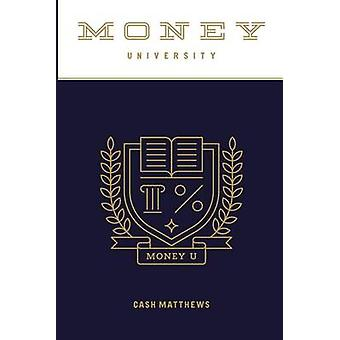 Money University by Matthews & Cash