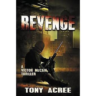 Revenge by Acree & Tony