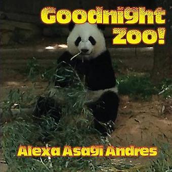 Goodnight Zoo by Andres & Alexa Asagi