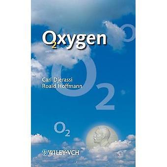 Oxygen by Djerassi