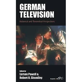 Saksan television historialliset ja teoreettiset näkökulmat Powell & Larson