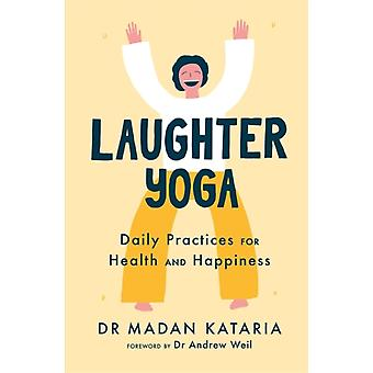 Laughter Yoga by Kataria & Dr Madan