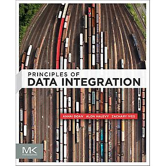 Principles of Data Integration by Alon Halevy - AnHai Doan - Zachary