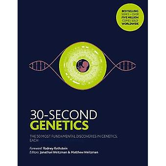 30-Second Genetics - The 50 most revolutionary discoveries in genetics
