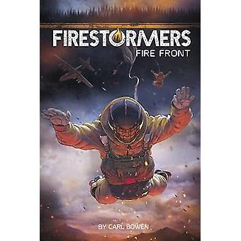 Fire Front by Carl Bowen - Marc Lee - 9781496533081 Book