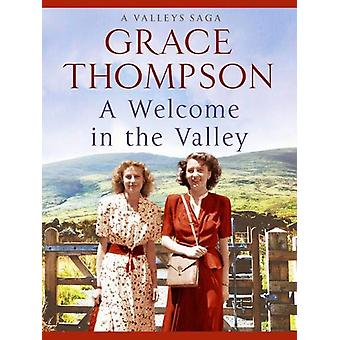A Welcome in the Valley by Grace Thompson - 9781788635660 Book