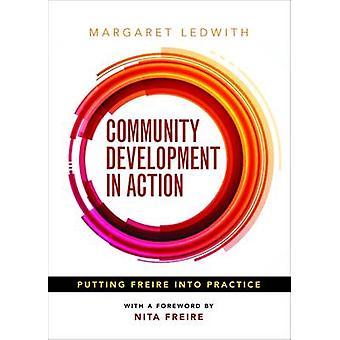 Développement communautaire en Action - mise en pratique par Marg de Freire