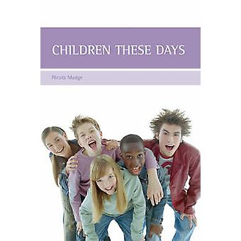 Children These Days von Nicola Madge - 9781861347848 Buchen