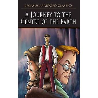 Journey to the Centre of the Earth by Pegasus - 9788131917787 Book