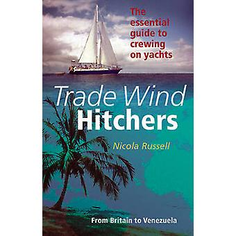 Trade Wind Hitchers by Nicola Russell - 9780953818020 Book