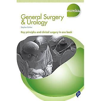 Eureka - General Surgery & Urology by Stephen Parker - 9781909836044 B