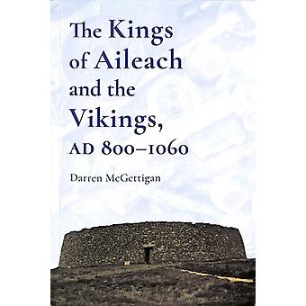Kings of Ailech and the Vikings by Darren McGettigan