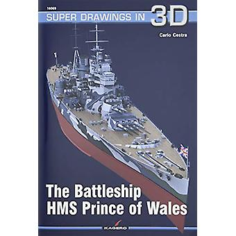 The Battleship HMS Prince of Wales by Carlo Cestra - 9788366148116 Bo