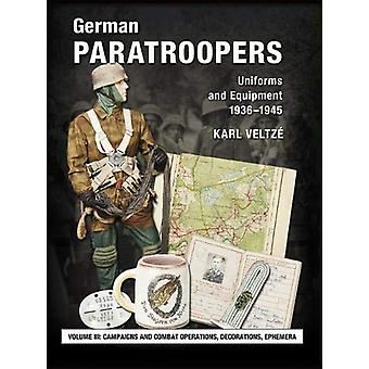 German Paratroopers Uniforms and Equipment 1936 - 1945 - Volume 3 - Cam