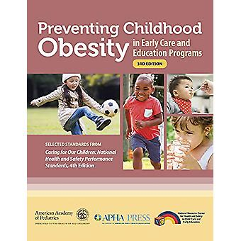 Preventing Childhood Obesity in Early Care and Education Programs - Se