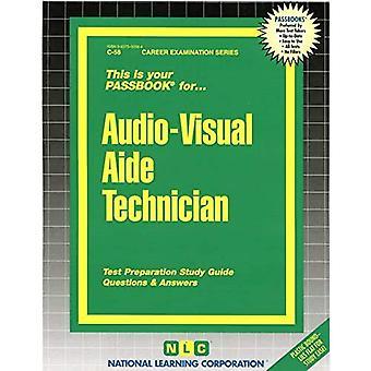 Audio-Visual Aide Technician: Passbooks Study Guide