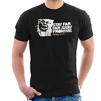 Shrek ophold langt langt væk fra mig Mænd's T-shirt