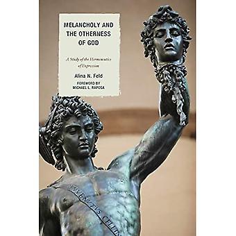 Melankoli og Guds andethed