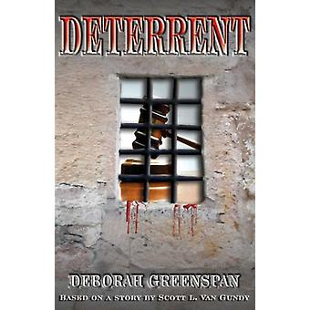 Deterrent by Deborah Greenspan - 9781595264916 Book