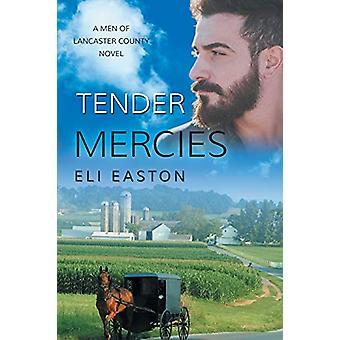 Tender Mercies by Eli Easton - 9781640800021 Book