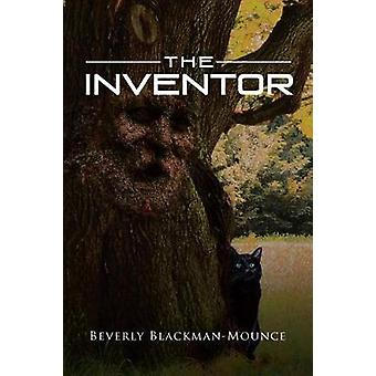 The Inventor by Beverly Blackman-Mounce - 9781641387125 Book