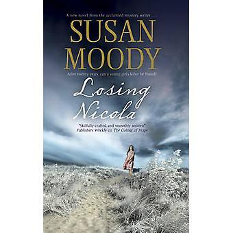 Losing Nicola by Susan Moody - 9781847513274 Book