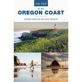 Day Trips R to the Oregon Coast by Kim Cooper Findling