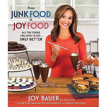 Van junk food tot Joy Food 9781401950378
