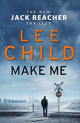 Make Me 9780857502681 by Lee Child