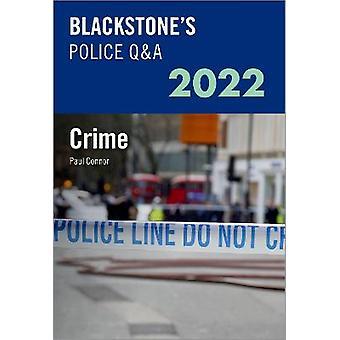 Blackstone's Police Q&A Volume 1: Crime 2022