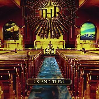 Dethrok - Us & Them [CD] USA import