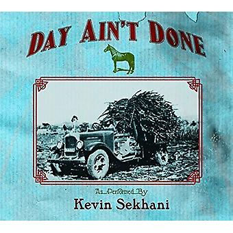 Kevin Sekhani - Day Aint Done [CD] USA import