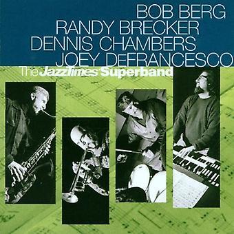Berg/Brecker/Defrancesco & Cha - importation USA Jazz Times Superband [CD]