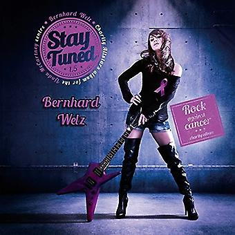 Bernhard Welz - Stay Tuned 1.5 [CD] USA import