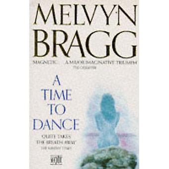 Eine Zeit zum Tanzen (2nd Revised Edition) von Melvyn Bragg - 9780340551196
