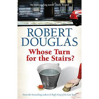 Wer an der Reihe für die Treppe? von Robert Douglas - 9780755318926 Buch