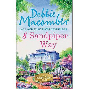 8 sandpiper sätt av Debbie Macomber - 9780778304432 bok
