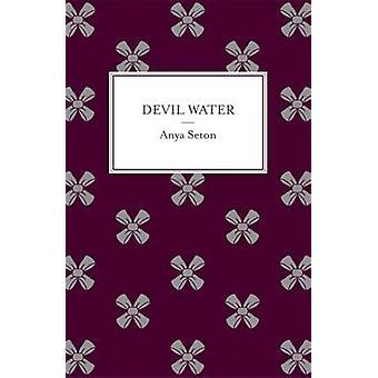 Djävulen vatten av Anya Seton - 9781444788204 bok