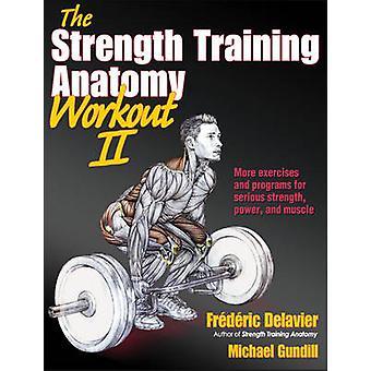 Den styrka utbildning anatomi Workout - v. 2 av Frédéric Delavier - Mi