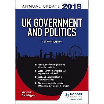 Britiske regjeringen & politikk årlige oppdateringen 2018 av Neil McNaughton - 9781