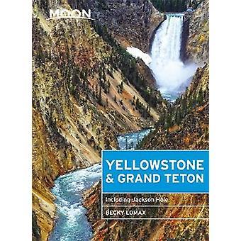 Lune Yellowstone et et; Grand Teton (huitième édition) - Y compris Jackso