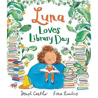Luna Loves Library Day by Joseph Coelho - 9781783445950 Book
